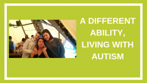 autism week-A Different Ability, Living with Autism